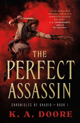 The Perfect Assassin - Book 1 in the Chronicles of Ghadid