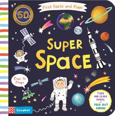 Super Space (First Facts and Flaps)