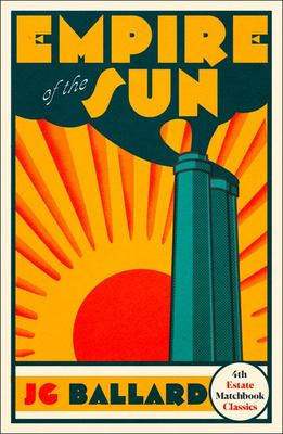 Empire of the Sun (4th Estate Matchbook Classics)