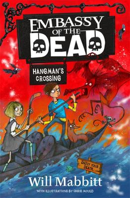 Hangman's Crossing (Embassy of the Dead #2)