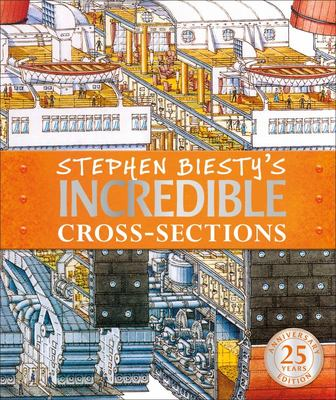 Stephen Biesty's Incredible Cross-Sections