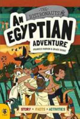 An Egyptian Adventure (Histronauts)
