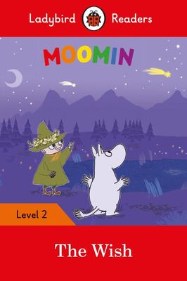 Moomin and the Wish (Readers Level 2)
