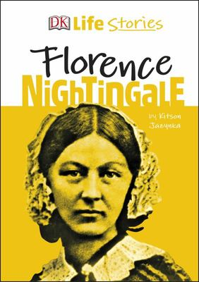 Florence Nightingale (Life Stories)