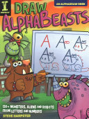 Drawing Imaginary Creatures - Monsters, Aliens and Robots from Letters and Numbers