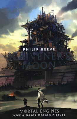 Scrivener's Moon  (Mortal Engines Prequel #3)