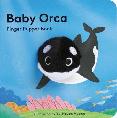 Baby Orca (Finger Puppet Book)