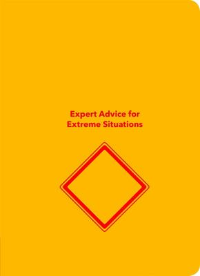 Worst-Case Scenario Handbook - Expert Advice for Extreme Situations