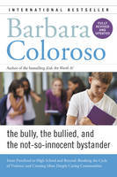Bully, the Bullied, and the Not-So Innocent Bystander