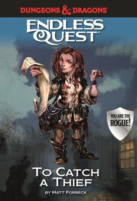 To Catch a Thief (Dungeons and Dragons Endless Quest)