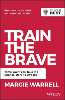 Train the Brave (Be Your Best)