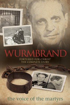 (Softcover) Wurmbrand - Tortured for Christ - The Complete Story