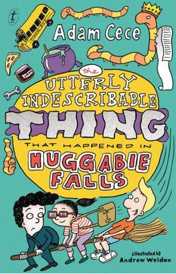 The Utterly Indescribable Thing That Happened in Huggabie Falls (#3)