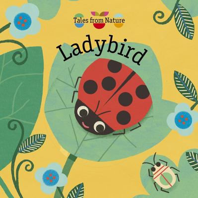 Ladybird (Tales from Nature)
