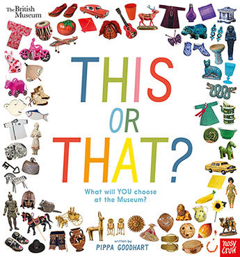 This or That?: What Will You Choose at the Museum? (The British Museum)