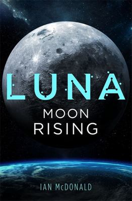Luna - Moon Rising