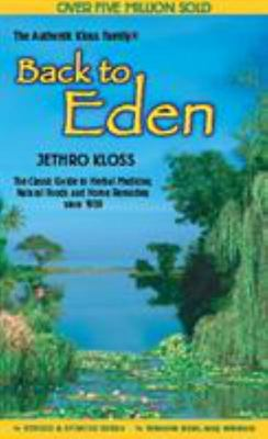 The Back to Eden Cookbook - Original Recipes and Nutritional Information from One of the Great Pioneers in the Imaginative Use of Natural Foods