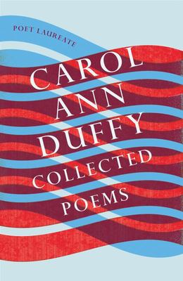 Collected Poems – Carol Ann Duffy
