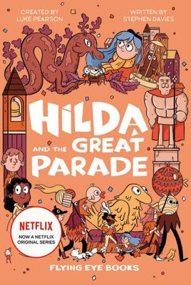 Hilda and the Great Parade (Hilda Tie-in #2)