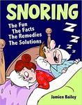 Snoring -The Fun Facts Remedies Solution