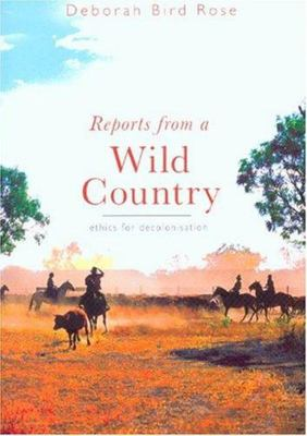 Reports from a Wild Country
