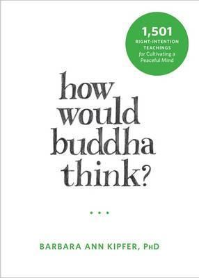 How Would Buddha Think?