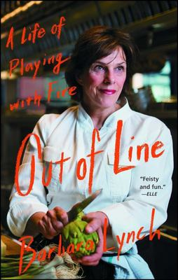 Out of Line - The Unlikely Education of an Improbable Chef