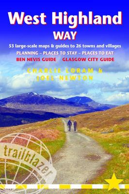 West Highland Way - British Walking Guide: Planning, Places to Stay, Places to Eat; Includes 53 Large-Scale Walking Maps