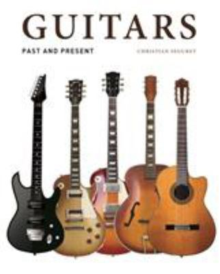 Guitars - Past and Present