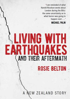 Living with Earthquakes and their Aftermath