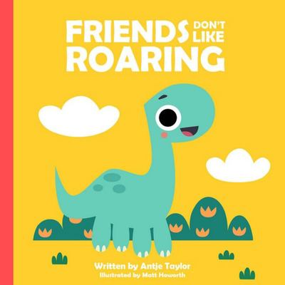Friends Don't Like Roaring