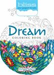 BLISS Dream Coloring Book - Your Passport to Calm
