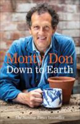 Down to Earth - Gardening Wisdom