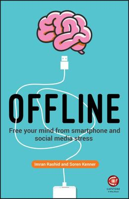 Offline - Unplugging Your Brain in a Digital World