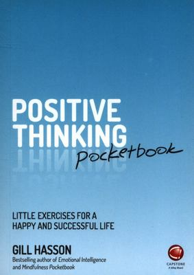 Positive Thinking Pocketbook - Little Exercises for a Happy and Successful Life