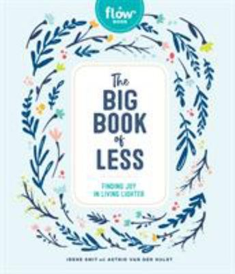 The Big Book of Less - A Guide for Letting Go