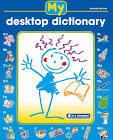 My Desktop Dictionary Revised Edition Ages 5-8 - RIC-1111