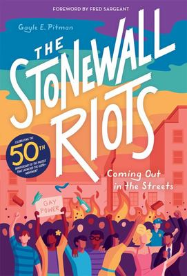 The Stonewall Riots - A History - Coming Out in the Streets