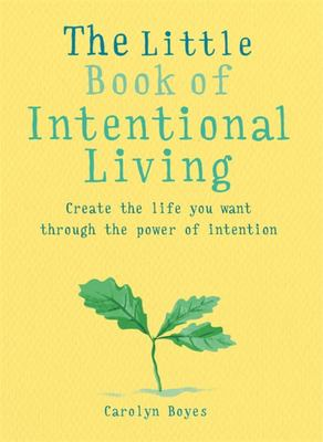 Little Book of Intentional living
