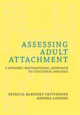 The Assessing Adult Attachment - A Dynamic-Maturational Approach to Discourse Analysis