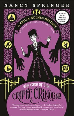 The Case of the Cryptic Crinoline (Enola Holmes #5)