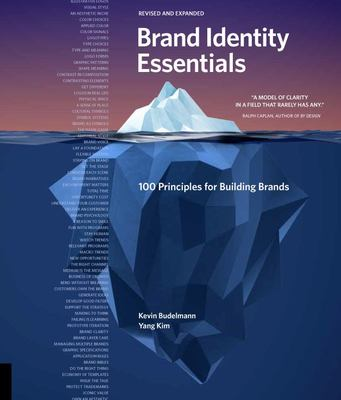 Brand Identity Essentials, Revised and Expanded - 100 Principles for Designing Logos and Building Brands