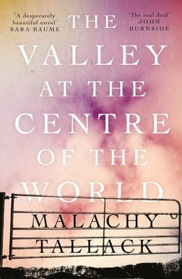The Valley at the Centre of the World (PB)