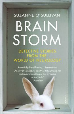 Brainstorm - Detective Stories from the World of Neurology