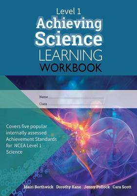 Level 1 Achieving Science Learning Workbook