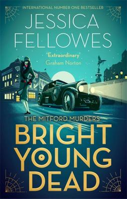 Bright Young Dead (Mitford Murders #2)