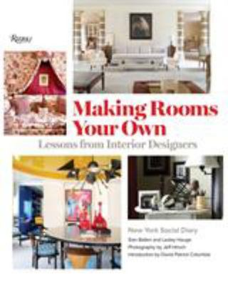 Making Rooms Your Own - Lessons from Interior Designers