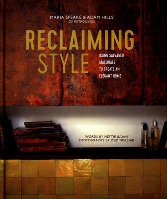Reclaiming Style: Using Salvaged Materials to Create an Elegant Home
