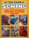 My First Big Book of Sewing
