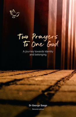 Two Prayers to One God: A Journey Towards Identity and Belonging